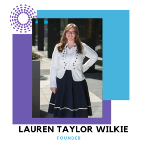 Founders Spotlight: Lauren Taylor Wilke