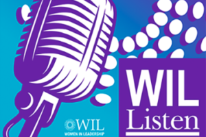 WIL Listen Episode 3: Redistricting and How It Impacts Our Daily Lives